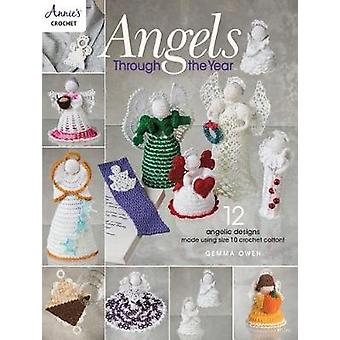 Angels Through The Year - 12 Angelic Designs Made Using Size 10 Croche