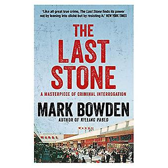 The Last Stone - A Masterpiece of Criminal Interrogation by Mark Bowde