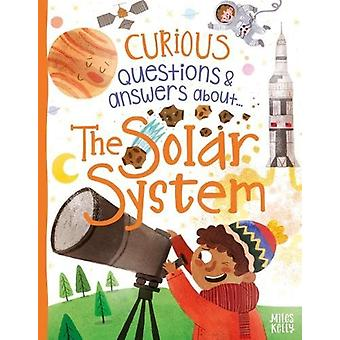 Curious Questions & Answers about The Solar System by Ian Graham