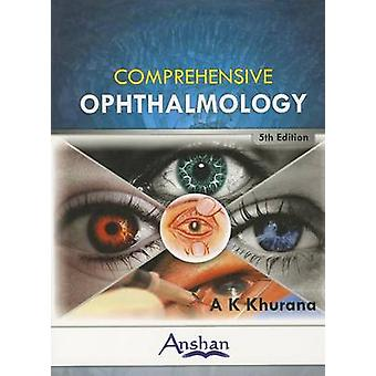 Comprehensive Ophthalmology (5th Revised edition) by A. K. Khurana -