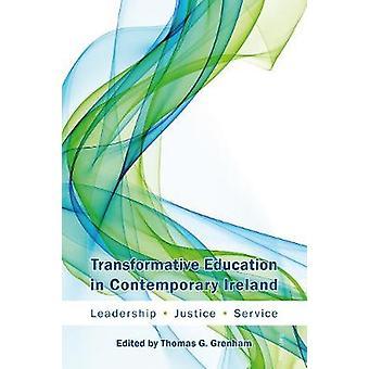Omvälvande utbildning i samtida Irland - Ledarskap - Justic