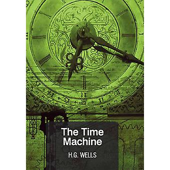 The Time Machine by H. G. Wells - 9788171679041 Book