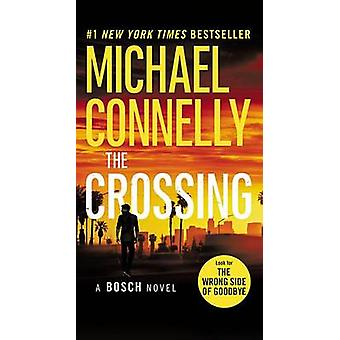 The Crossing by Michael Connelly - 9780316387798 Book