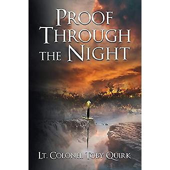 Proof Through the Night - A Supernatural Thriller by Lt. Colonel Toby