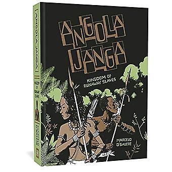 Angola Janga - Kingdom of Runaway Slaves by Marcelo D'Salete - 9781683