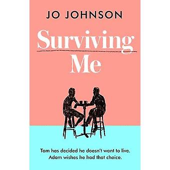 Surviving Me by Jo Johnson - 9781789650617 Book