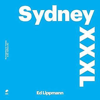 Sydney XXXL by Ed Lippmann - 9788494234286 Book