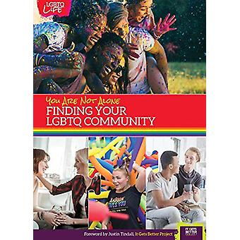 You Are Not Alone - Finding Your Lgbtq Community by Jeremy Quist - 978