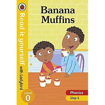 Banana Muffins - Read it yourself with Ladybird Level 0 - Step 6 - 978