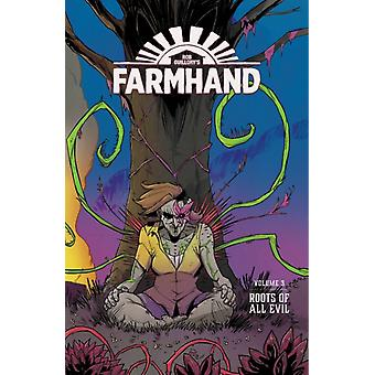 Farmhand Volume 3 Roots of All Evil by Rob Guillory & By artist Taylor Wells