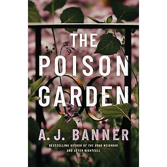 The Poison Garden by Banner & A. J.