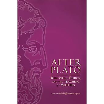 After Plato by Edited by John Duffy & Edited by Lois Agnew