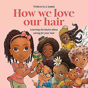 Kuinka rakastamme hiuksiamme