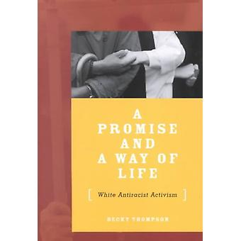 Promise And A Way Of Life
