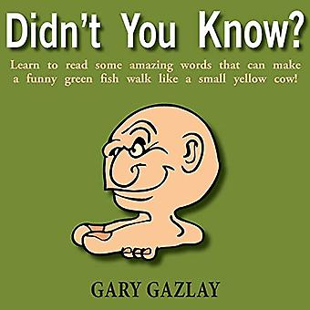 Didn't You Know? by Gary Gazlay - 9781634901031 Book