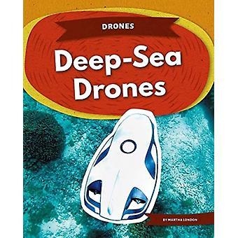 Drones DeepSea Drones by Martha London