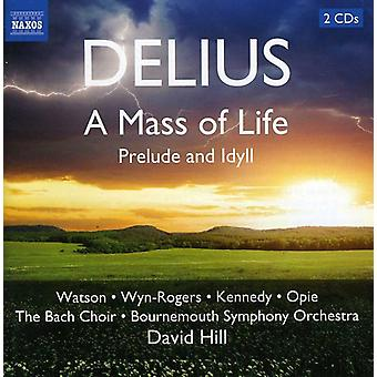 F. Delius - Delius: A Mass of Life; Prelude and Idyll [CD] USA import