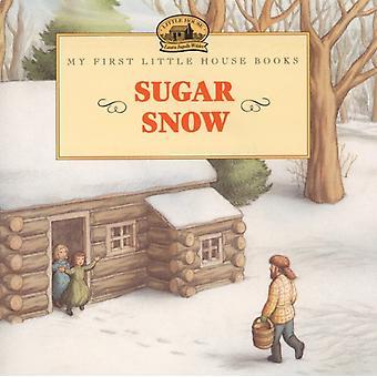 Śnieg cukrowy przez Laura Ingalls Wilder