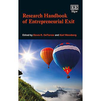 Research Handbook of Entrepreneurial Exit Research Handbooks in Business and Management Series