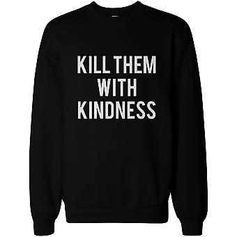 Töten sie mit Freundlichkeit Pullover Pullover - Unisex Grafik Sweatshirts