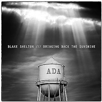 Blake Shelton - Bringing Back the Sunshine [CD] USA import