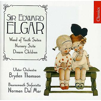 E. Elgar - Elgar: Wand av ungdom sviter; Plantskolan Suite; Dröm barn [CD] USA import