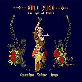 Gamelan Sekar Jaya - Kali Yuga: Importación de Estados Unidos la edad del caos [CD]