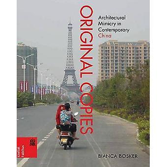 Originale - architektonische Mimikry im heutigen China von Bianc
