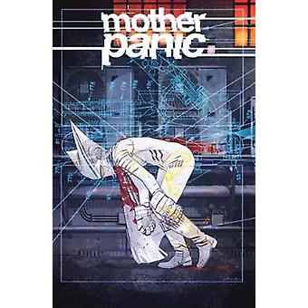 Mother Panic Vol. 2 Under Her Skin by Jody Houser - 9781401277680 Book