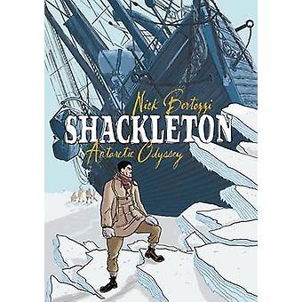 Shackleton by Nick Bertozzi - 9781596434516 Book