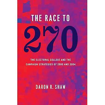 Das Rennen um 270: die Wahlmänner-Gremium und die Kampagnenstrategien von 2000 bis 2004