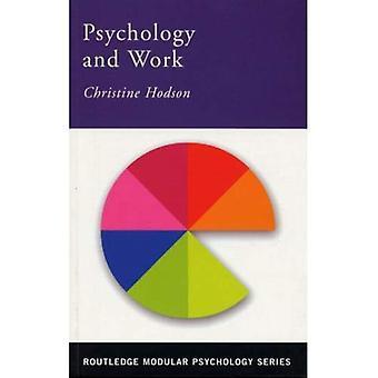 Psykologien i arbeidet (Routledge modulære psykologi)