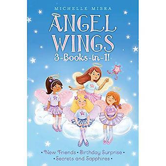 Anioł Wings 3-książki w-1!: nowych przyjaciół; Urodzinowa niespodzianka; Tajemnice i szafiry