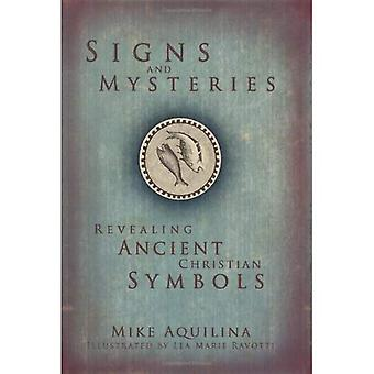 Tecken och mysterier: avslöja antika kristna symboler