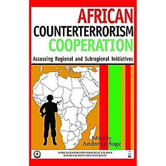 Afrikanische Anti-Terror-Kooperation: Beurteilung regionaler und subregionaler Initiativen