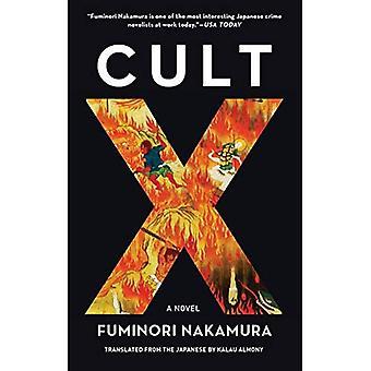 Cult X: A Novel