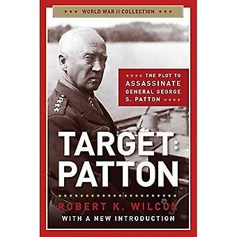 Mål: Patton: handlingen att mörda General George S. Patton