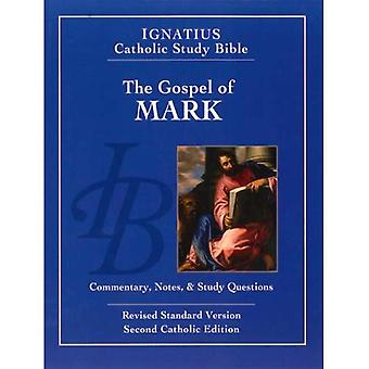 I Markusevangeliet: kommentarer, anteckningar & instuderingsfrågor (Ignatius Catholic Study Bible)