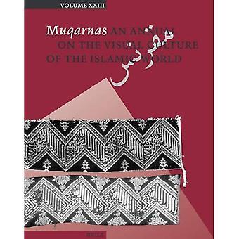Muqarnas: Un rapport annuel sur la Culture visuelle du monde islamique