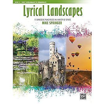 Des paysages lyriques, Bk 02:11 pièces pour Piano expressifs dans une variété de Styles (paysages lyriques)