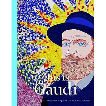 Dit is Gaudi (dit is)