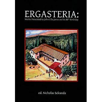 Ergasteria: Werken op zijn 80e verjaardag voorgelegd aan John Ellis Jones