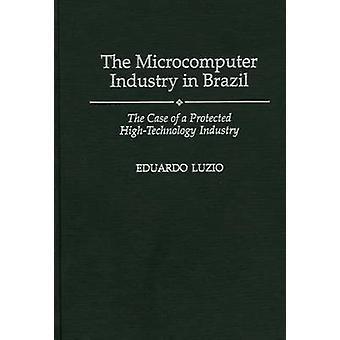 De Microcomputer industrie in Brazilië het geval van een beschermde HighTechnology industrie door Luzio & Eduardo
