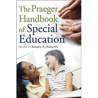 Praeger Handbook of Special Education von Bursztyn & Alberto Marcos