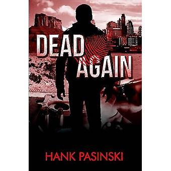 Dead Again by Pasinski & Hank