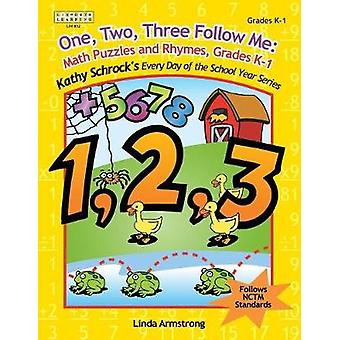 One Two Three Follow Me Math Puzzles and Rhymes Grades K1 by Armstrong & Linda