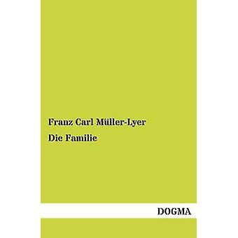 Die Familie by MllerLyer & Franz Carl