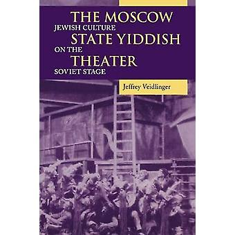 The Moscow State Yiddish Theater - Jewish Culture on the Soviet Stage