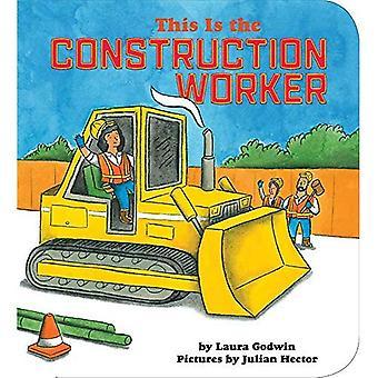 Dit is de bouwvakker [Board Book]