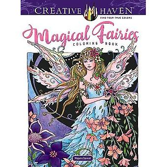 Creative Haven Magical Fairies Coloring Book by Creative Haven Magica